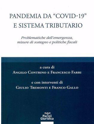 """Immagine di Pandemia da """"COVID-"""" e sistema tributario. Problematiche dell'emergenza, misure di sostegno e politiche fiscali"""