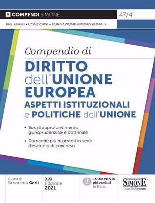 Immagine di Compendio di diritto dell'Unione Europea. Aspetti istituzionali e politiche dell'Unione