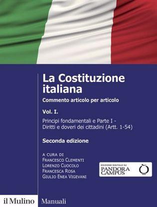 Immagine di La Costituzione italiana. Commento articolo per articolo. Nuova ediz. vol.1