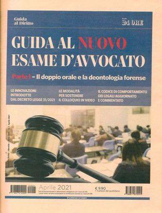 """Immagine di Guida al """"Nuovo esame d'Avvocato 2021"""". Parte I - Il doppio orale e la deontologia forense"""