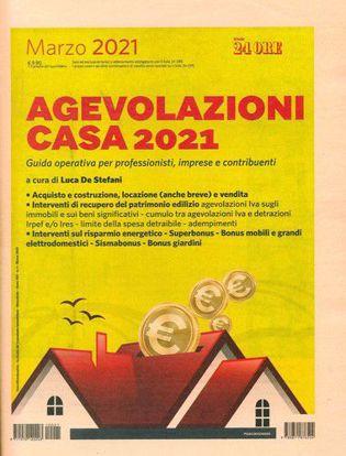 Immagine di Agevolazioni Casa 2021. Guida operativa per professionisti, imprese e contribuenti