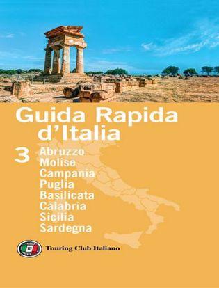 Immagine di Guida rapida d'Italia. Vol. 3: Abruzzo, Molise, Campania, Puglia, Basilicata, Calabria, Sicilia, Sardegna