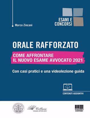 Immagine di Orale rafforzato Come affrontare il nuovo esame avvocato 2021 Con casi pratici e una videolezione guida
