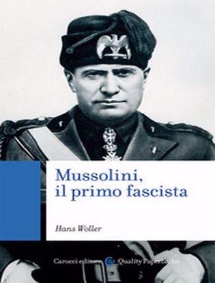 Immagine di Mussolini, il primo fascista