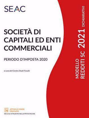 Immagine di Modello redditi 2021. Società di capitali ed enti commerciali. Periodo d'imposta 2020
