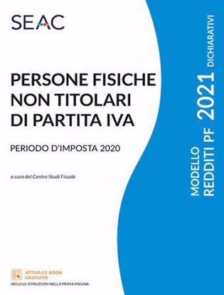 Immagine di Modello redditi 2021. Persone fisiche non titolari di partita IVA. Periodo d'imposta 2020