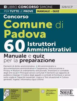 Immagine di Concorso Comune di Padova 60 istruttori amministrativi. Manuale e quiz per la preparazione. Con espansione online. Con software di simulazione