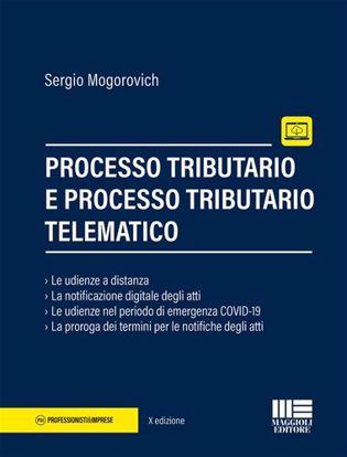 Immagine di Processo tributario e processo tributario telematico