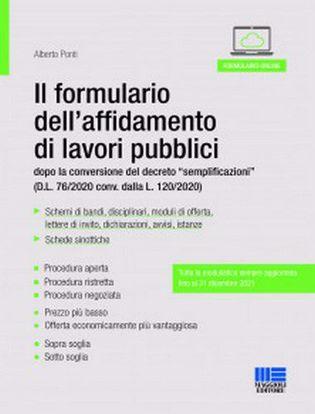 """Immagine di Il formulario dell'affidamento di lavori pubblici. Dopo la conversione del decreto """"semplificazioni"""" (D.L. 76/2020 conv. dalla L. 120/2020)"""