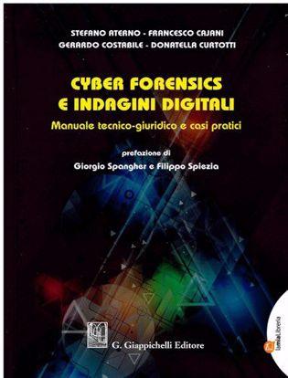 Immagine di Cyber Forensics e indagini digitali Manuale tecnico-giuridico e casi pratici