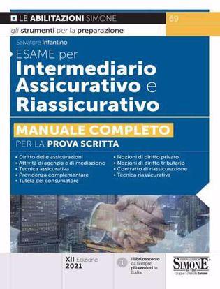 Immagine di Intermediario assicurativo e riassicurativo. Manuale completo di preparazione alla prova di idoneità per l'iscrizione al Rui. Sezioni A e B