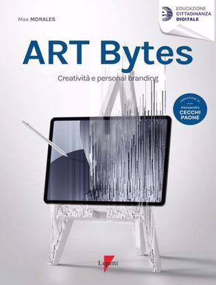 Immagine di Art bytes. Creatività e personal branding