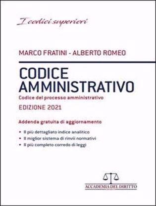 Immagine di Codice Amministrativo – Codice del Processo amministrativo e Leggi Complementari 2021