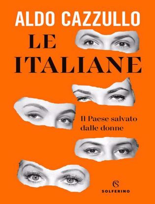 Immagine di Le italiane. Il Paese salvato dalle donne
