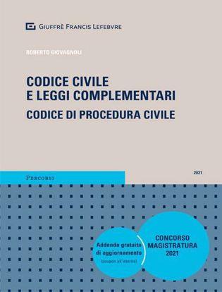 Immagine di Codice civile e leggi complementari 2021. Codice di procedura civile. Concorso magistratura. Con aggiornamento online