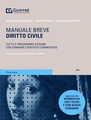 Immagine di Diritto civile. Manuale breve 2021. Tutto il programma d'esame con domande e risposte commentate