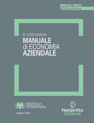 Immagine di Manuale di economia aziendale. Con quesiti svolti ed esercitazioni con soluzioni