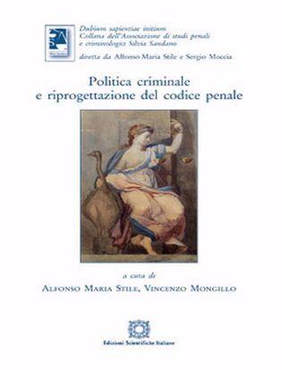 Immagine di Politica criminale e riprogettazione del codice penale