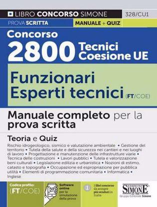 Immagine di Concorso 2800 Tecnici Coesione UE..- Funzionari esperti tecnici (FT/COE). Manuale completo per la prova scritta. Con software di simulazione