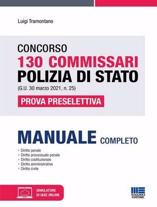 Immagine di Concorso 130 Commissari Polizia di Stato (G.U. 30 marzo 2021, n. 25). Prova preselettiva. Con aggiornamenti online. Con software di simulazione