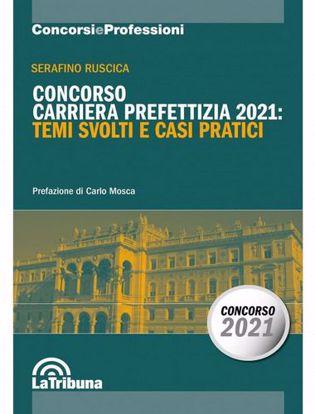 Immagine di Concorso carriera prefettizia 2021: temi svolti e casi pratici