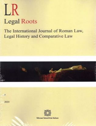Immagine di LR. Legal roots. The international journal of roman law, legal history and comparative law. 9/2020