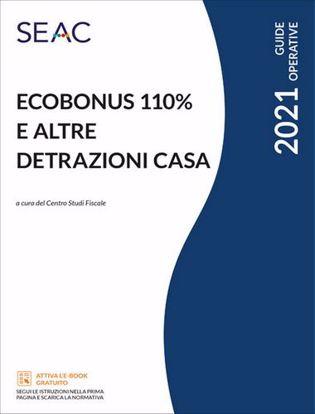 Immagine di Ecobonus 110% e altre detrazioni casa 2021