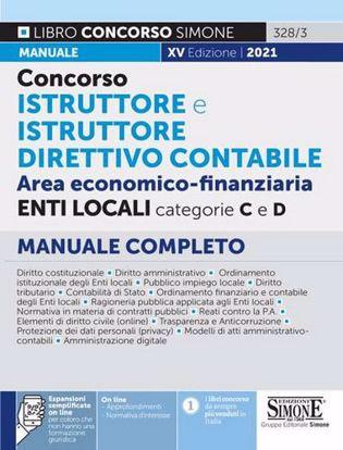 Immagine di Concorso istruttore e istruttore direttivo contabile. Area economico-finanziaria. Enti locali categorie C e D. Manuale completo. Con espansione online