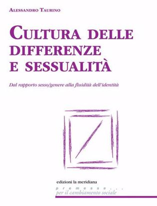Immagine di Cultura delle differenze e sessualità. Dal rapporto sesso/genere alla fluidità dell'identità