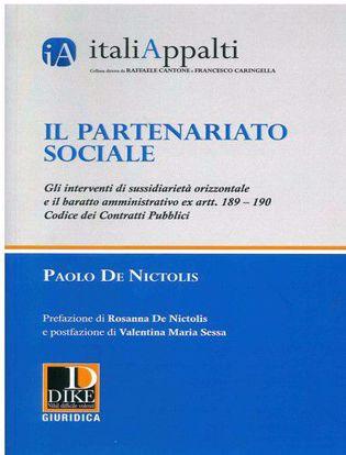 Immagine di Il partenariato sociale. Gli interventi di sussidiarietà orizzontale e il baratto amministrativo ex artt. 189 - 190 Codice dei contratti pubblici