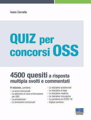 Immagine di Quiz per concorsi OSS. 4500 quesiti a risposta multipla svolti e commentati