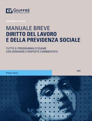 Immagine di Diritto del lavoro e della previdenza sociale. Tutto il programma d'esame con domande e risposte commentate