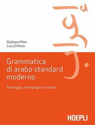 Immagine di Grammatica di arabo standard moderno. Fonetica, morfologia e sintassi