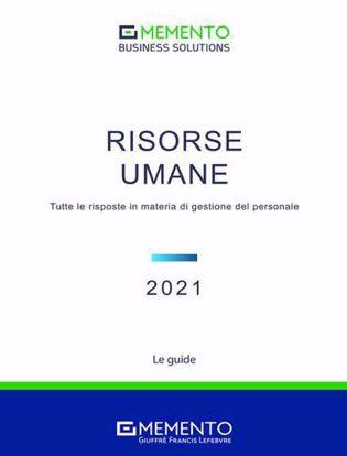 Immagine di Risorse Umane 2021. Tutte le risposte in materia di gestione del personale