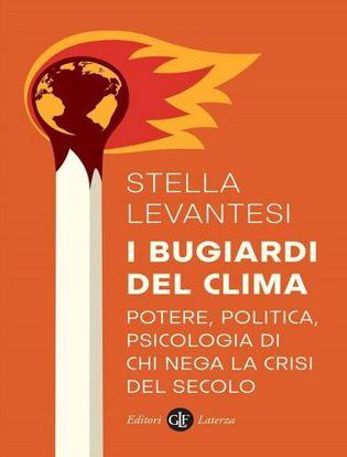 Immagine di I bugiardi del clima. Potere, politica, psicologia di chi nega la crisi del secolo