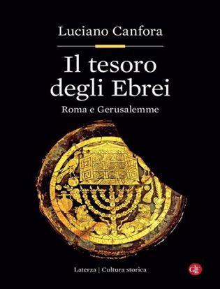 Immagine di Il tesoro degli Ebrei. Roma e Gerusalemme