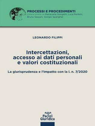 Immagine di Intercettazioni, accesso ai dati personali e valori costituzionali. La giurisprudenza e l'impatto con la l. n. 7/2020