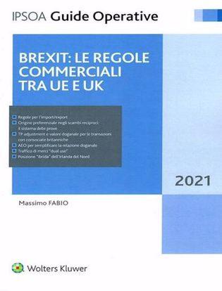 Immagine di BREXIT: Le regole commerciali tra UE e UK