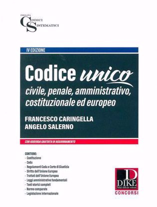 Immagine di Codice unico. Diritto civile penale amministrativo costituzionale ed europeo