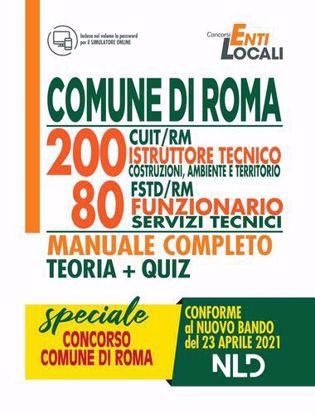 Immagine di Concorso 1512 Comune di Roma. 200 posti CUIT/RM istruttore tecnico costruzioni, ambiente, territorio 80 posti FSTD/RM funzionario servizi tecnici. Manuale completo.