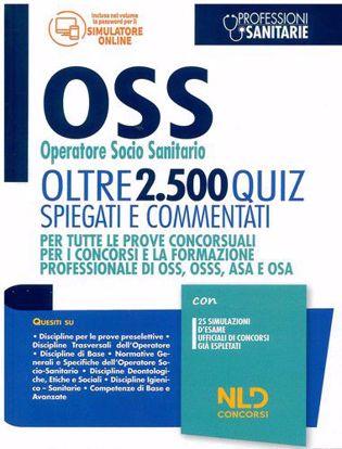 Immagine di OSS Operatore Socio Sanitario. Oltre 2.500 Quiz spiegati e commentati per tutte le prove concorsuali e la formazione professionale di OSS, OSSS, ASA e OSA