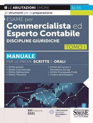 Immagine di Esame per commercialista ed esperto contabile. Discipline giuridiche. Manuale per le prove scritte e orali vol.1