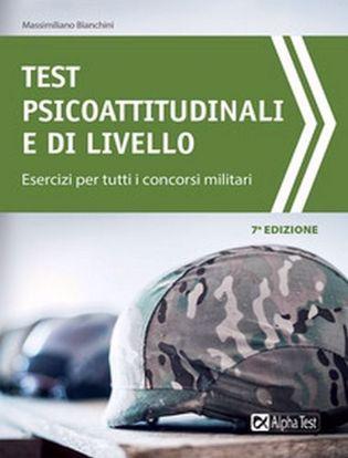Immagine di Test psicoattitudinali e di livello. Esercizi per tutti i concorsi militari