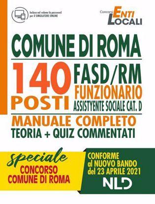 Immagine di Comune di Roma:140 Posti Funzionario Assistente Sociale cat. D - Manuale completo teoria + Quiz