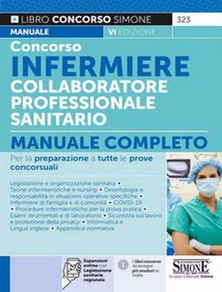 Immagine di Concorso infermiere collaboratore professionale sanitario. Manuale completo. Con espansione online