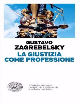 Immagine di La giustizia come professione