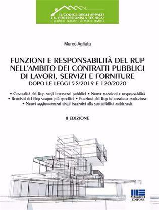 Immagine di Funzioni e responsabilità del RUP nell'ambito dei contratti pubblici di lavori, servizi e forniture dopo le Leggi 55/2019 e 120/2020