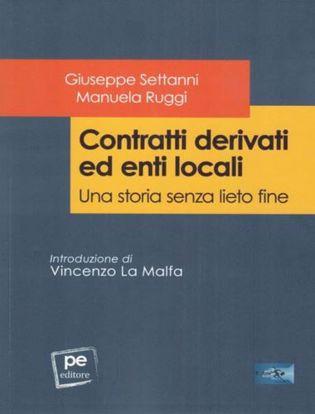 Immagine di Contratti derivati ed enti locali. Una storia senza lieto fine