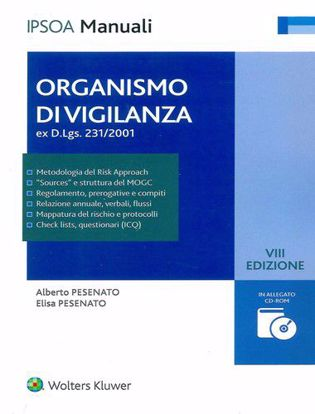 Immagine di Organismo di Vigilanza (ex D.Lgs. 231/2001) Redazione del Modello di organizzazione gestione e controllo ex D.lgs. 231/2001: metodologia e strumenti