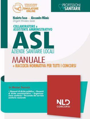 Immagine di Collaboratore e Assistente Amministrativo ASL. Manuale + Raccolta normativa per tutti i concorsi